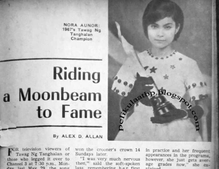 Nora Aunor (Riding a Moonbeam to Fame, June 17, 1967)